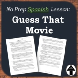 "Spanish Friday Fun Day or No Prep Sub Plan ""Guess that Movie"" ""Que Pelicula Es"""