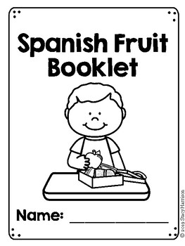 Spanish Fruit Booklet (Las Frutas)