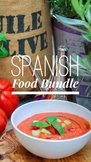 Spanish Foods Lesson Bundle
