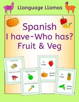 Spanish Fruit and Vegetables Tengo ... Quién tiene ...? Game