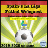 Spanish Futbol Soccer Webquest 2019-2020 Season