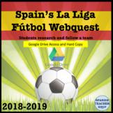 Spain's La Liga Futbol Webquest 2018-2019