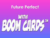 Spanish Future Perfect With Boom Cards ™ for Distance Learning