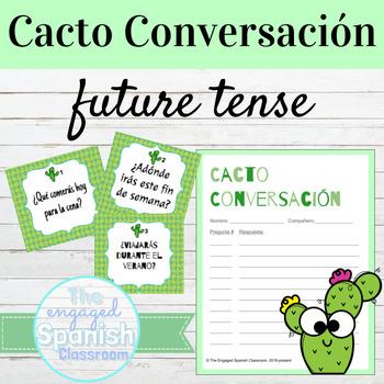 Spanish Future Tense Cacto Conversación Speaking Activity