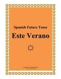 Este Verano (Spanish Future Tense)