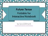 Spanish Future Tense Interactive Notebook Foldable