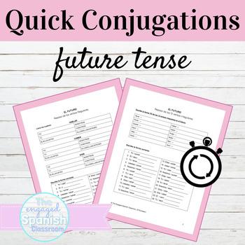 Spanish Future Tense Quick Conjugations Worksheets