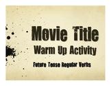 Spanish Future Tense Regular Movie Titles