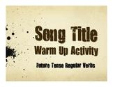 Spanish Future Tense Regular Song Titles