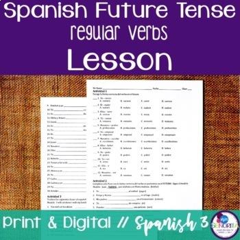 Spanish Future Tense Lesson - Regular Verbs