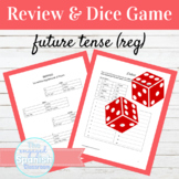 Spanish Future Tense Regular Verbs Review and Dice Activity