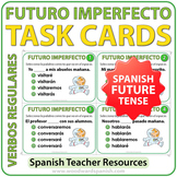 Spanish Future Tense Task Cards - Futuro Imperfecto