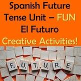 Spanish Future Tense Unit - Futuro - Notes, Task Cards, Activities, Power Point