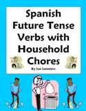 Spanish Future Tense Verbs -  Chores Around the House