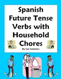 Spanish Future Tense Verbs -  Chores Around the House