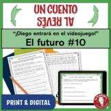 Spanish Future Tense Writing Activity | Cuento al revés |
