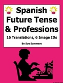 Spanish Future Tense with Professions Sentences and Image IDs Worksheet
