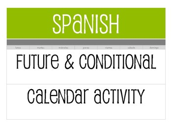 Spanish Future and Conditional Calendar Activity