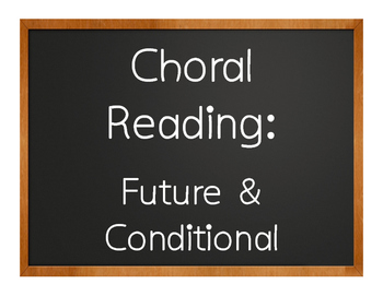 Spanish Future and Conditional Choral Reading