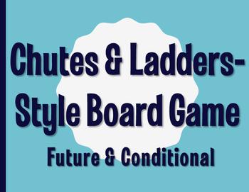 Spanish Future and Conditional Chutes and Ladders-Style Game