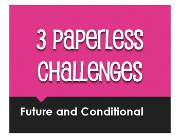 Spanish Future and Conditional Paperless Challenges