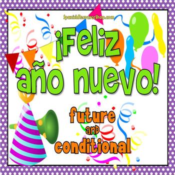 Spanish Future and Conditional Practice_El Año Nuevo