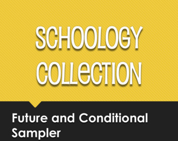 Spanish Future and Conditional Schoology Collection Sampler