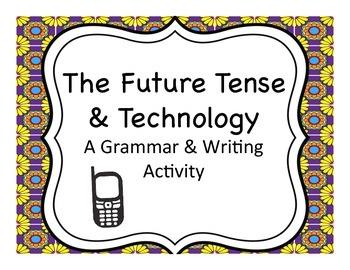 Spanish Grammar: The Future of Technology Activity