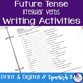Spanish Future Tense Writing Exercises - Irregular Verbs