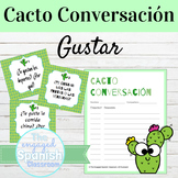 Spanish GUSTAR Cacto Conversación Speaking Activity