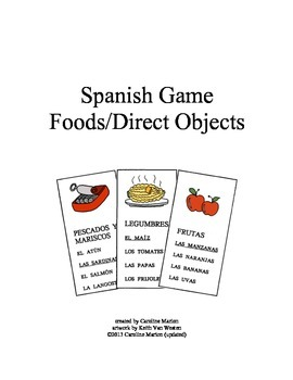 Spanish Game  Foods and Direct Objects