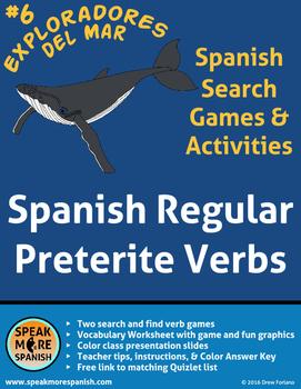 Spanish Game * Regular Preterite Verbs * Juego del Pretéri