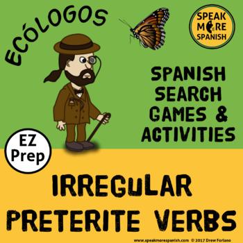 Spanish Games for Irregular Preterite Verbs. Verbos Irregu