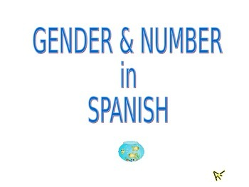 Spanish Gender & Number