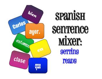 Spanish Getting Ready Sentence Mixer