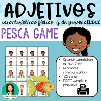 Los Adjetivos Pesca Spanish Adjectives Go Fish Game By Senorita