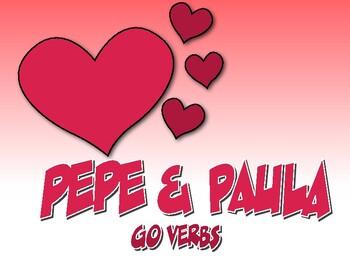 Spanish Go Verb Pepe and Paula Reading