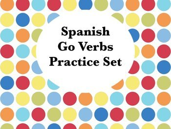 Spanish Go Verbs BUNDLE- Slideshow & Worksheets Set