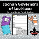 Spanish Governors of Lousiana Cut and Paste Review--NO PREP