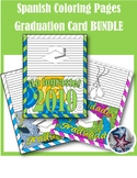 Spanish Graduation Cards BUNDLE- End of year Adult Coloring Page
