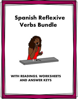 Spanish Grammar Bundle Reflexives - Reflexivos - 3 Readings + 3 Worksheets!