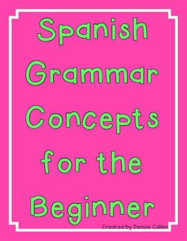 Spanish Grammar Concepts for the Beginner