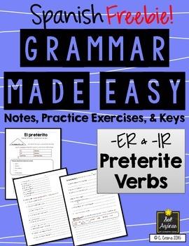 Spanish Grammar Made Easy - Preterite -er & -ir regular verbs
