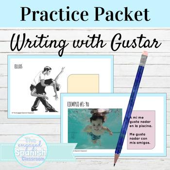 Spanish Grammar Practice Packet: Expresate 1 Chapter 3 (gustar w/infinitives)