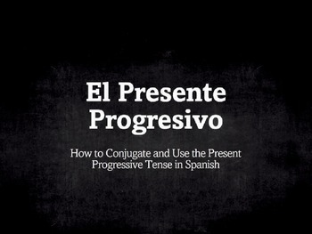 Spanish Grammar Presentation: Conjugating the Present Progressive