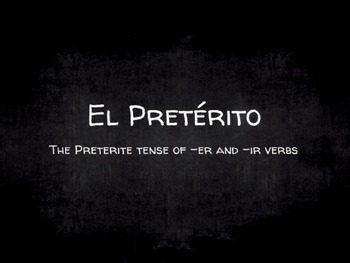 Spanish Grammar Presentation: Conjugating the Preterite -er and -ir