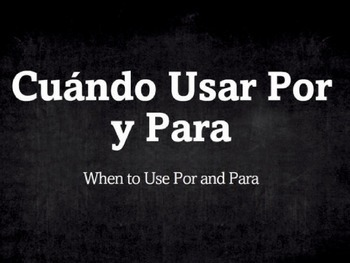 Spanish Grammar Presentation: Por vs. Para