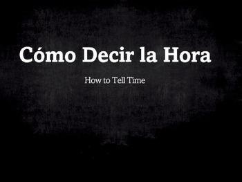 Spanish Grammar Presentation: Telling Time