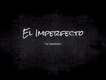 Spanish Grammar Presentation: The Imperfect Tense