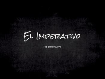 Spanish Grammar Presentation: The Imperative